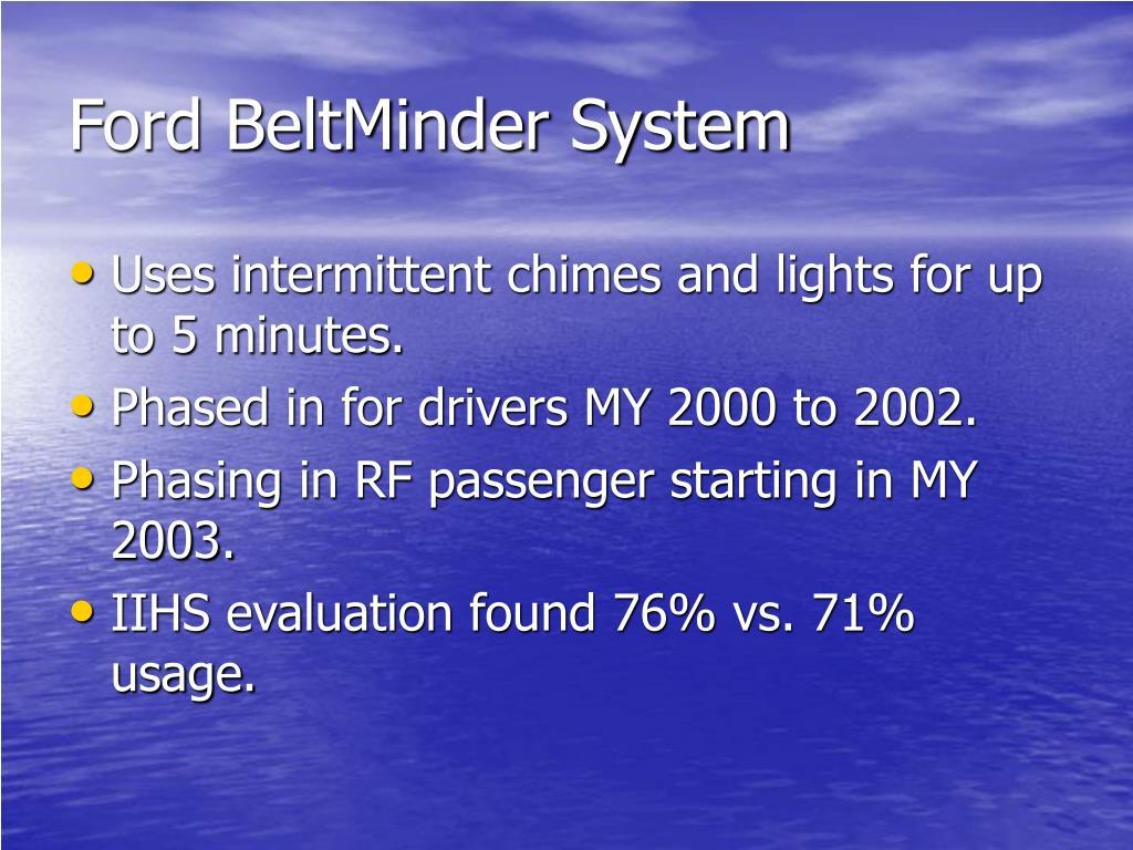Ford BeltMinder System