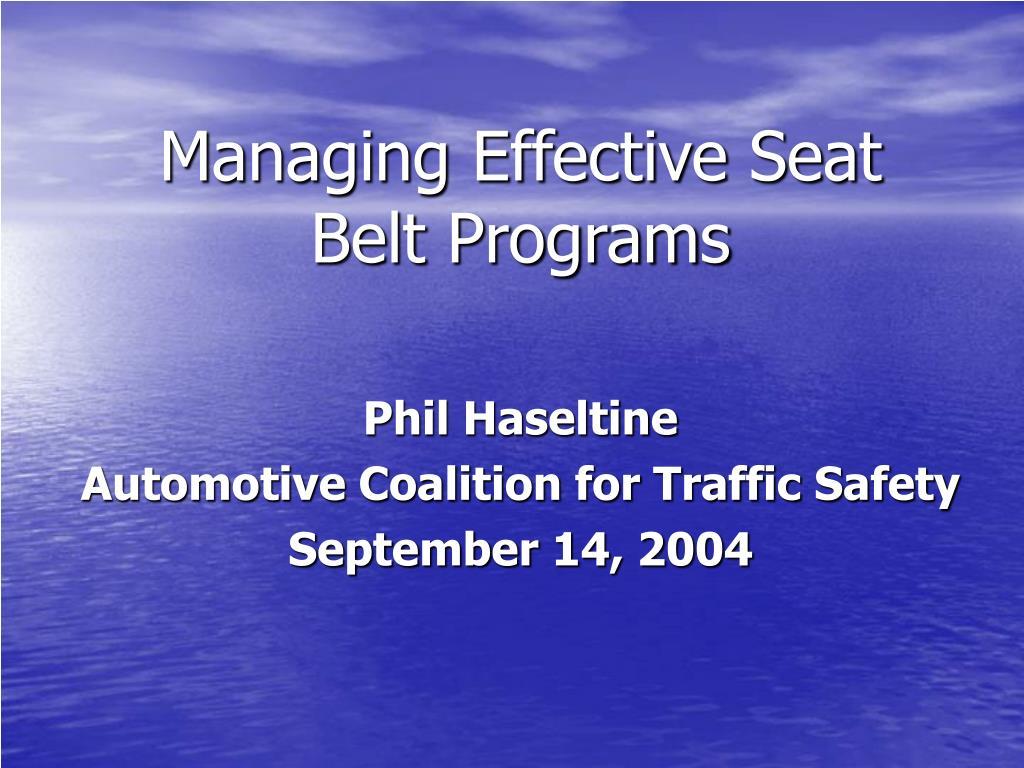 Managing Effective Seat Belt Programs