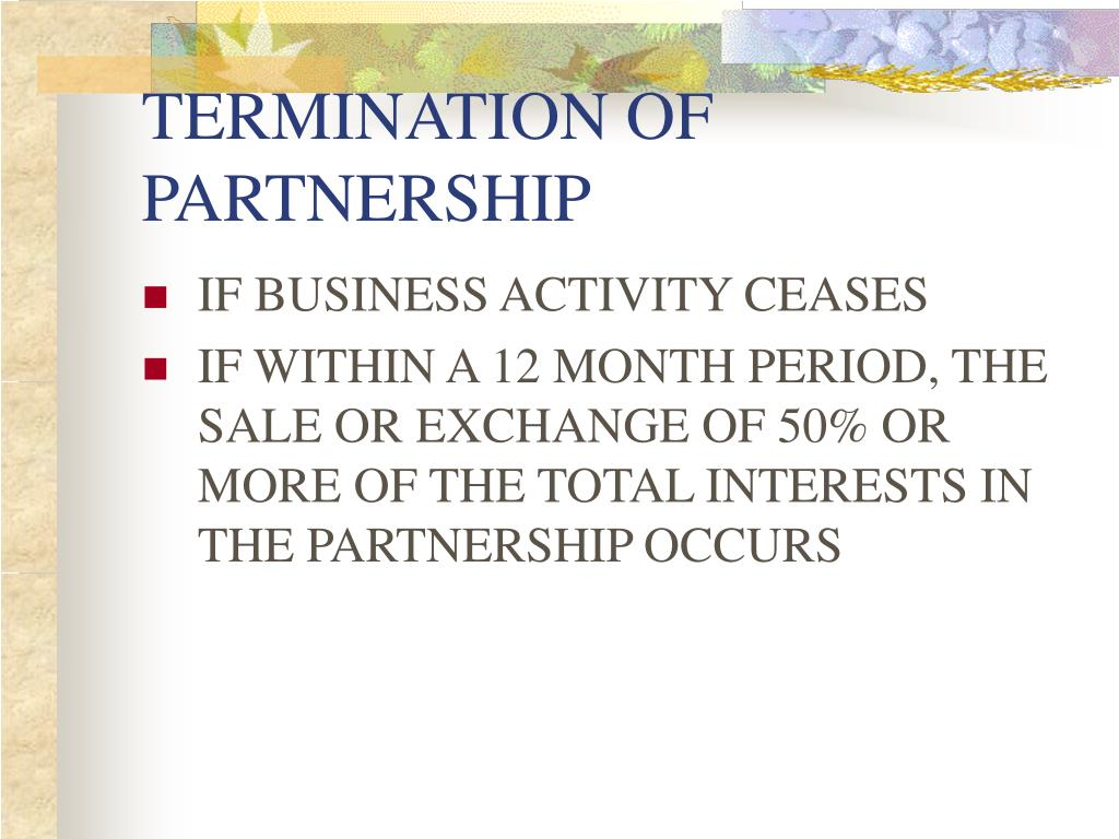 TERMINATION OF PARTNERSHIP
