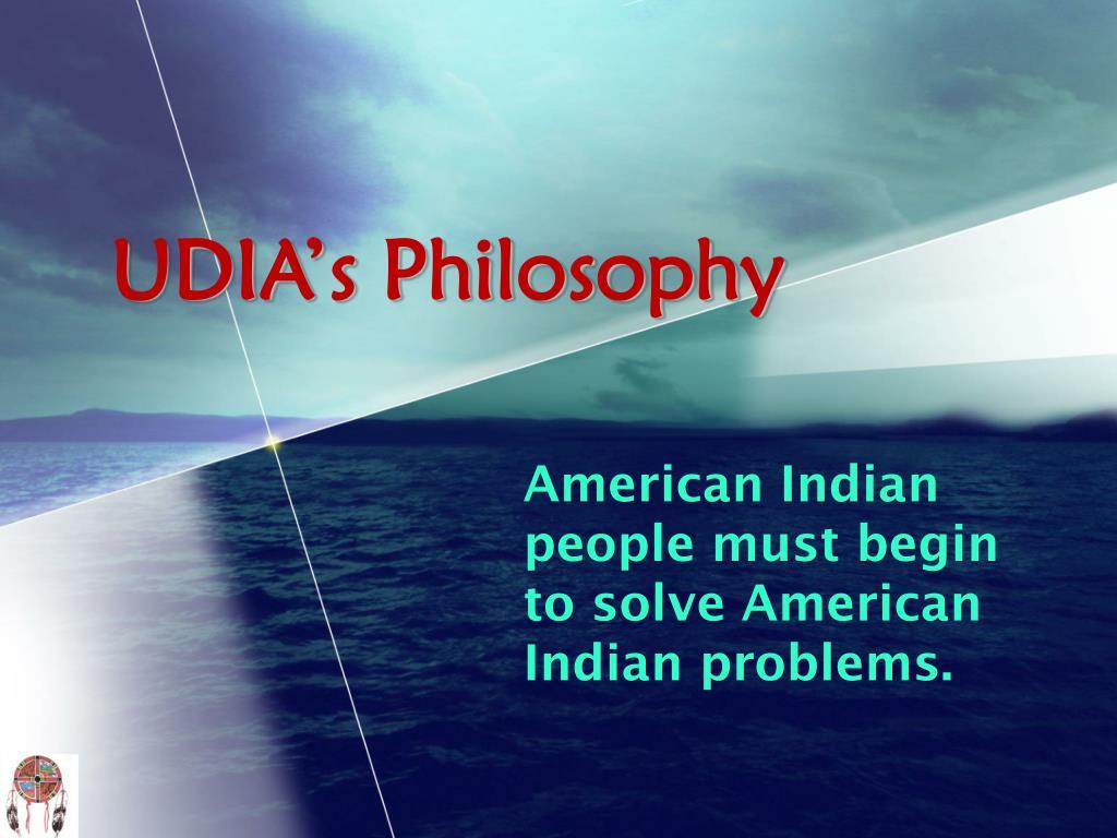 UDIA's Philosophy
