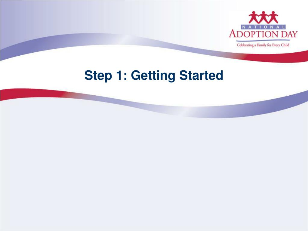 Step 1: Getting Started