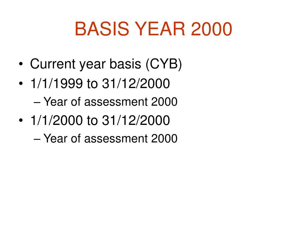 BASIS YEAR 2000
