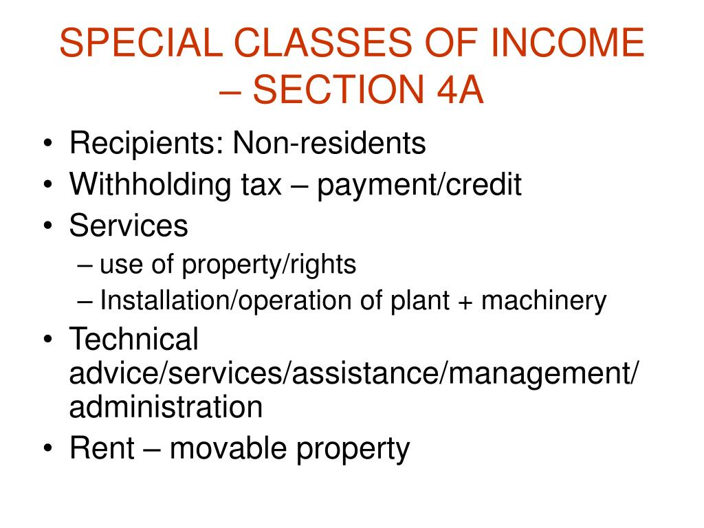 SPECIAL CLASSES OF INCOME – SECTION 4A