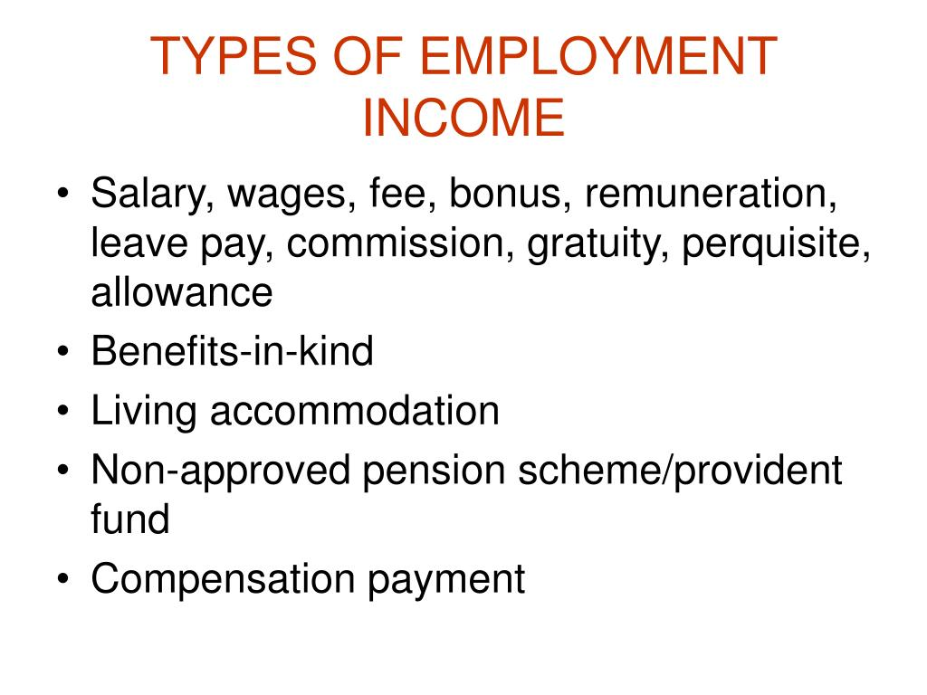 TYPES OF EMPLOYMENT INCOME