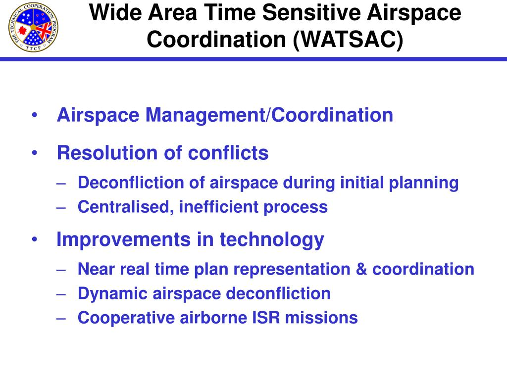 Wide Area Time Sensitive Airspace Coordination (WATSAC)