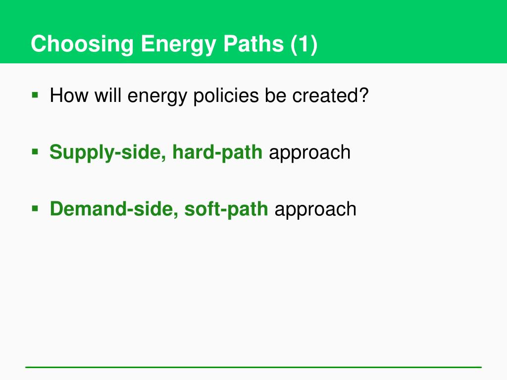 Choosing Energy Paths (1)