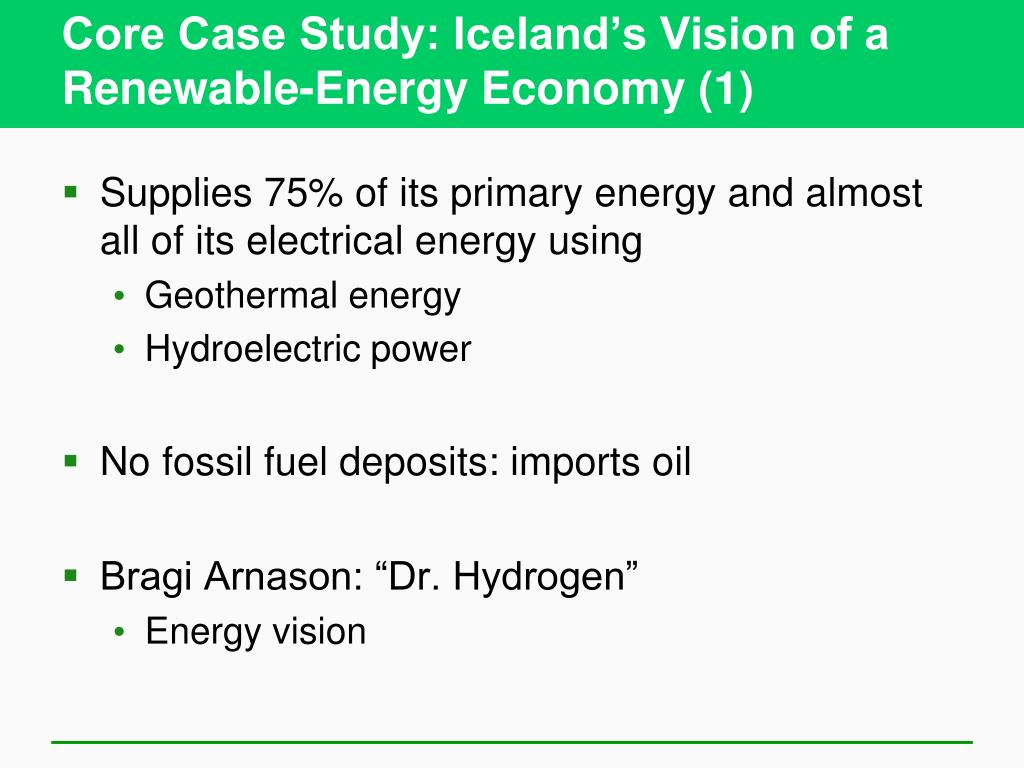 Core Case Study: Iceland's Vision of a Renewable-Energy Economy (1)