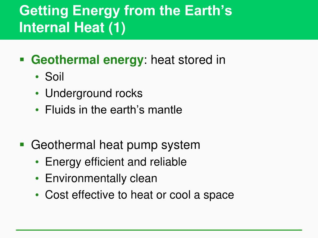 Getting Energy from the Earth's
