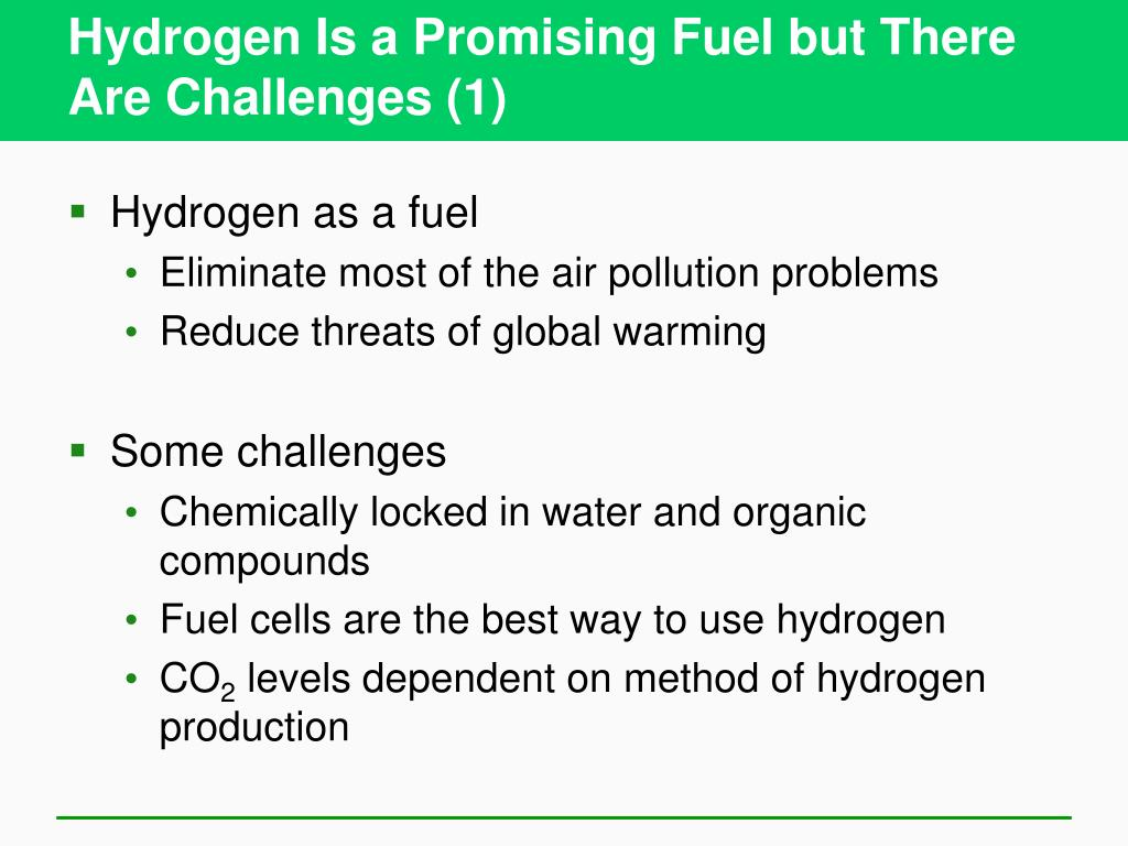Hydrogen Is a Promising Fuel but There Are Challenges (1)