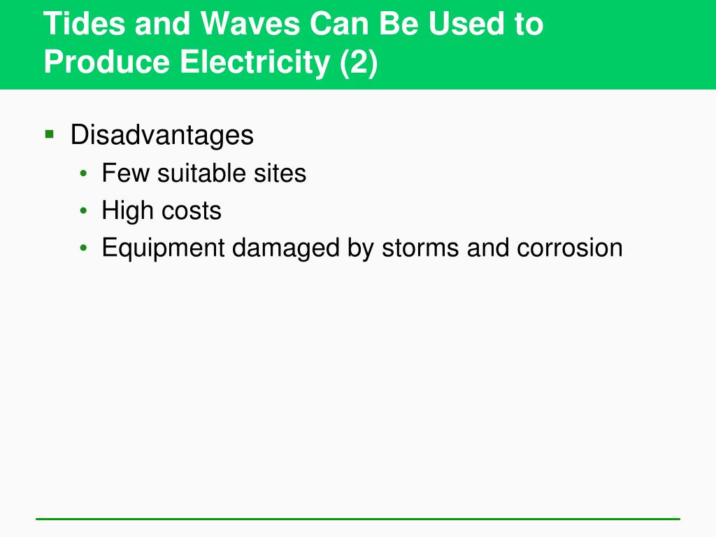 Tides and Waves Can Be Used to Produce Electricity (2)
