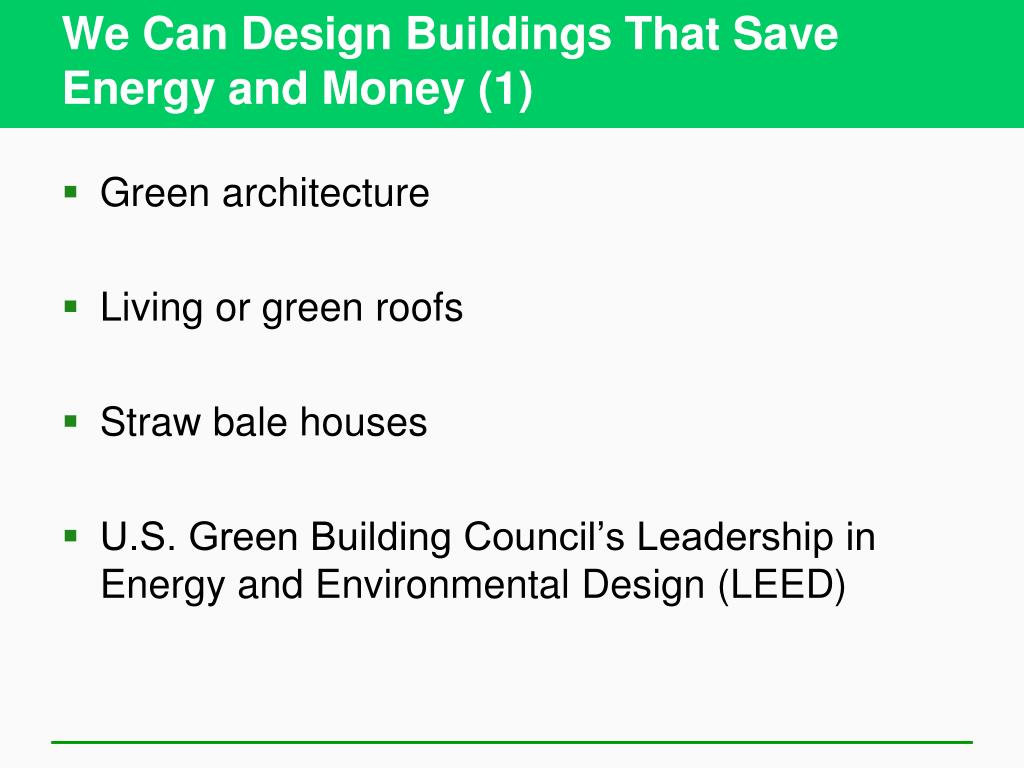 We Can Design Buildings That Save Energy and Money (1)