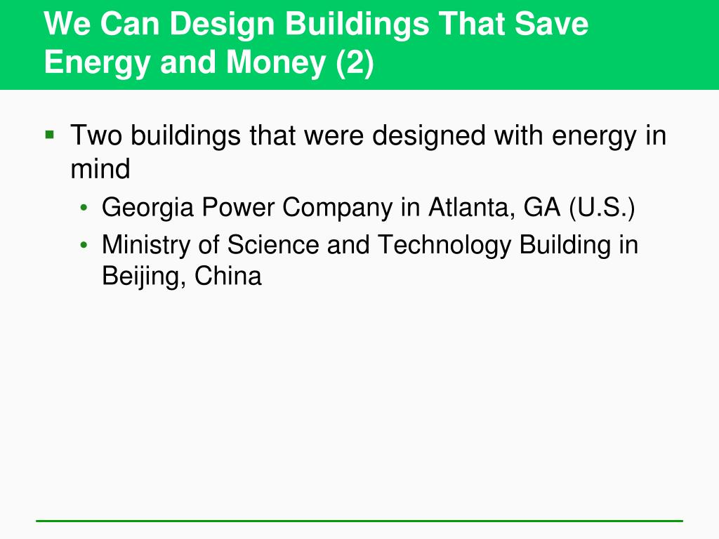 We Can Design Buildings That Save Energy and Money (2)