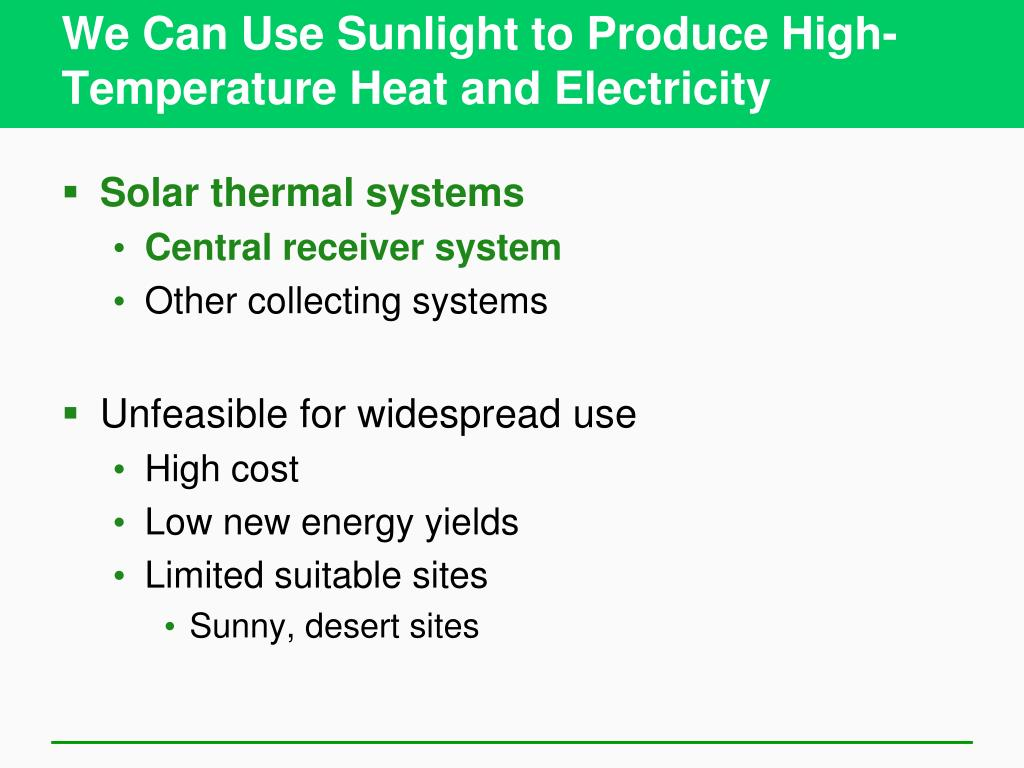 We Can Use Sunlight to Produce High-Temperature Heat and Electricity