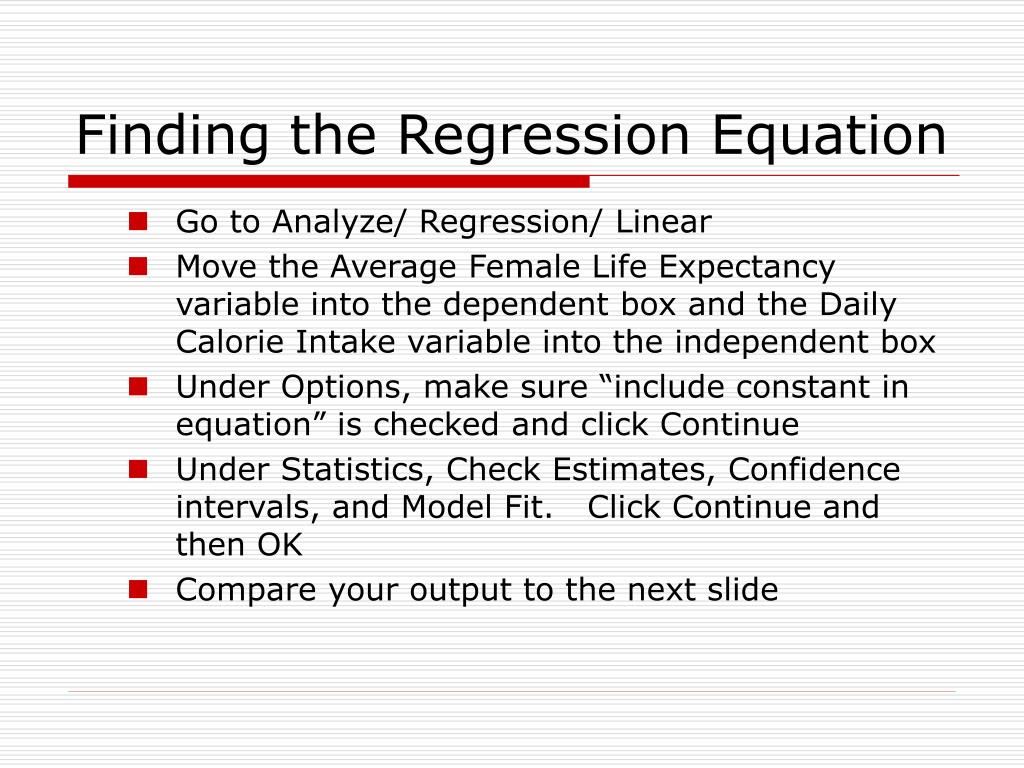 Finding the Regression Equation