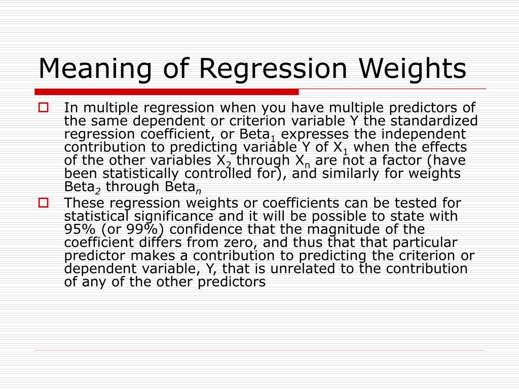 Meaning of Regression Weights