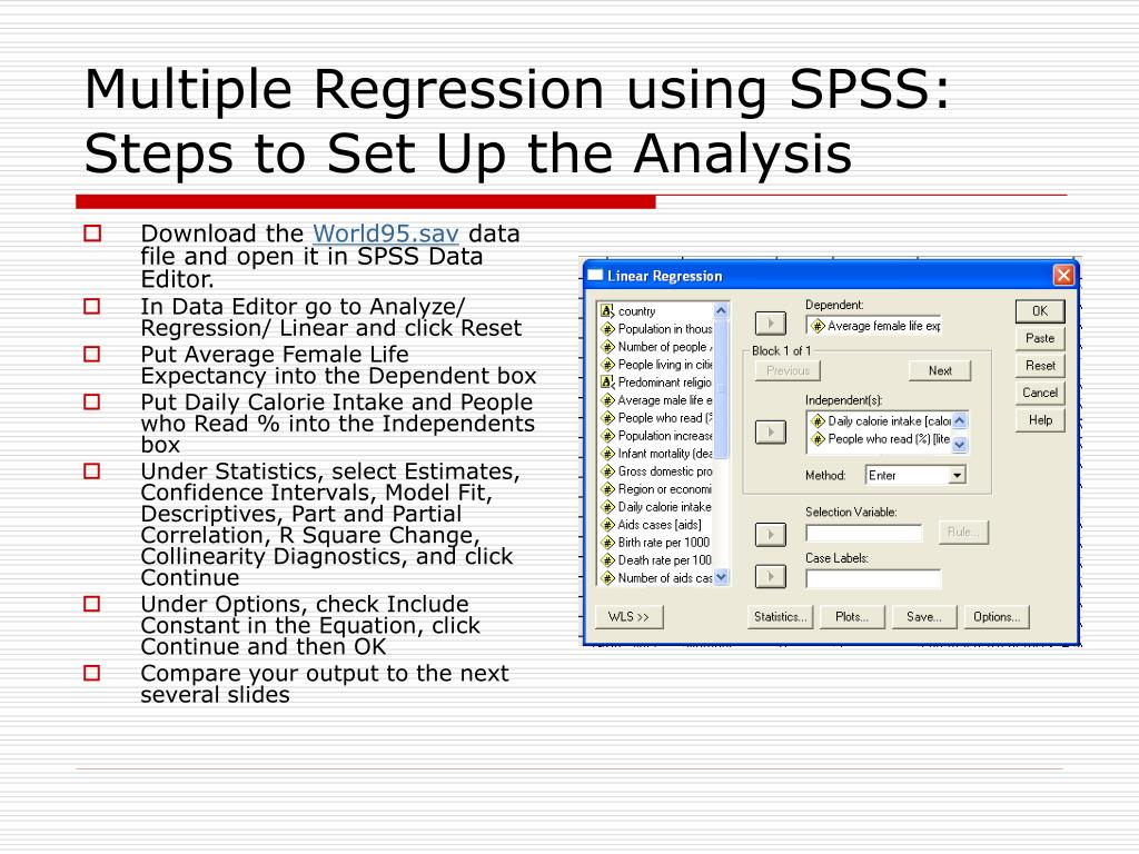 Multiple Regression using SPSS:  Steps to Set Up the Analysis