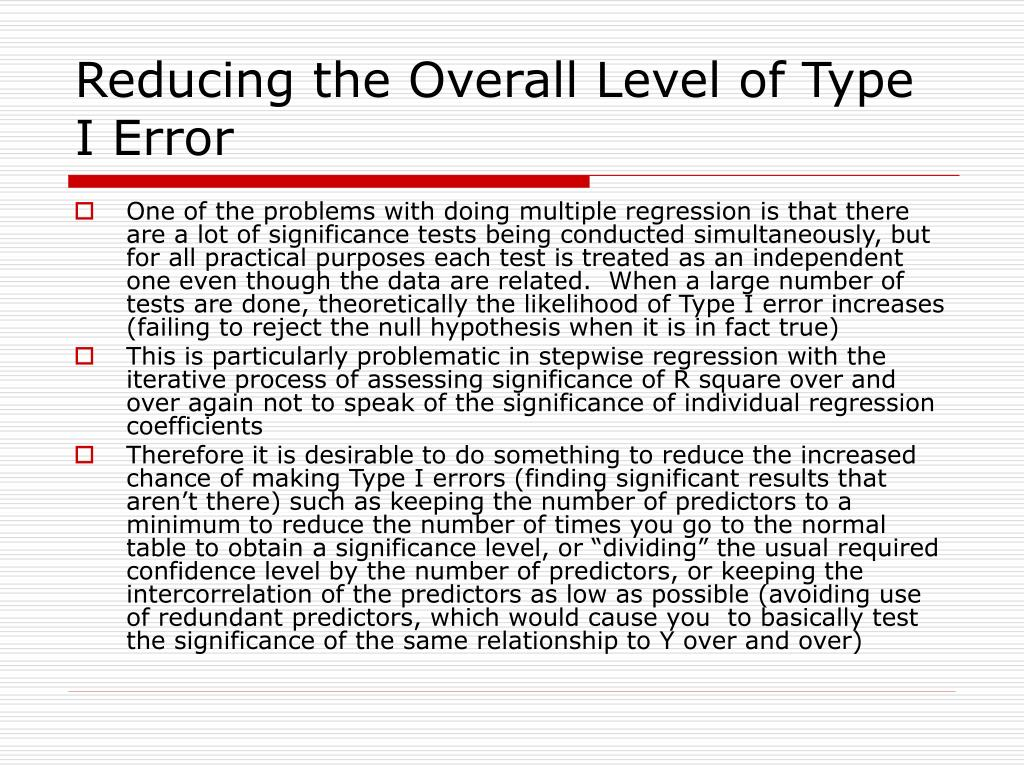 Reducing the Overall Level of Type I Error