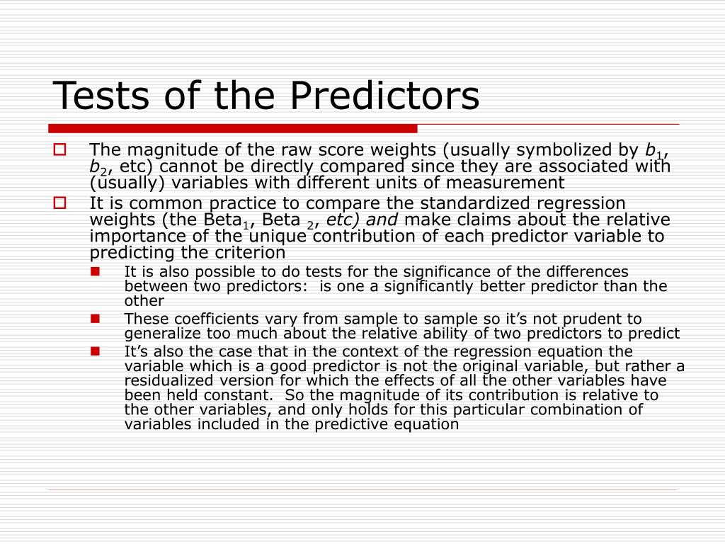 Tests of the Predictors