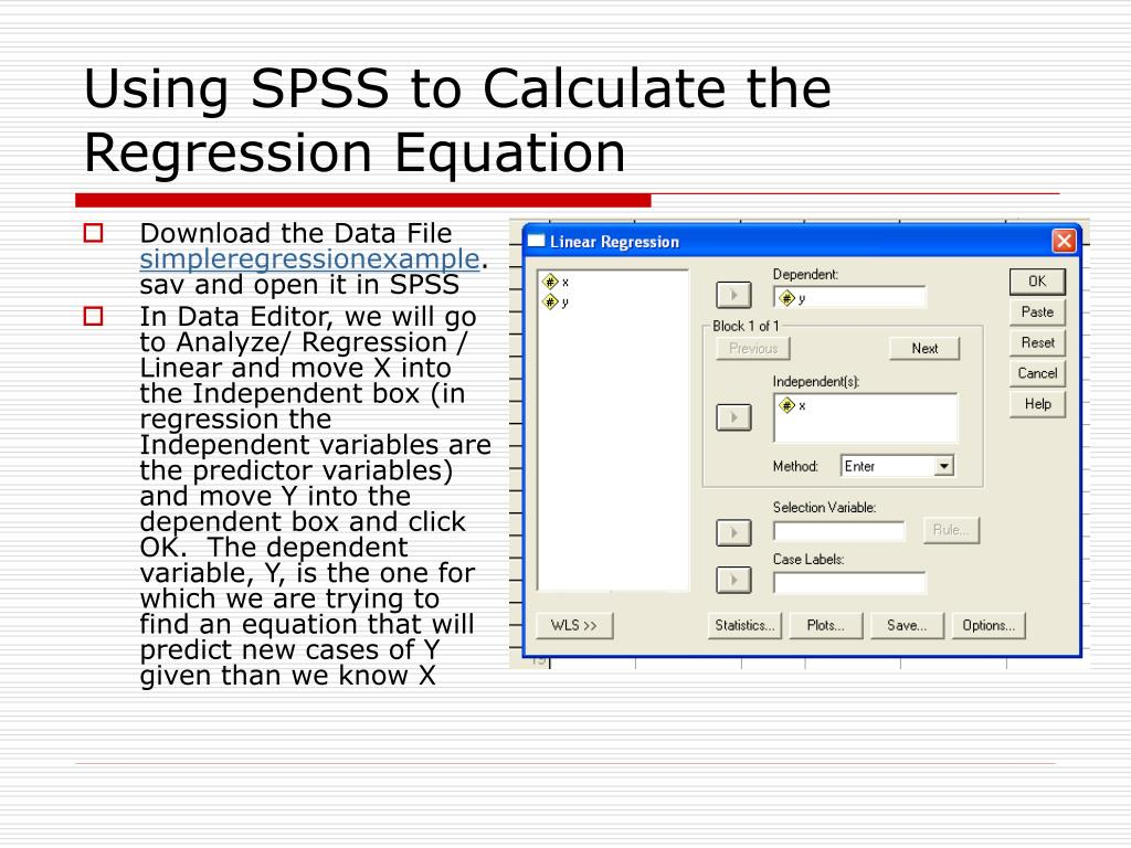 Using SPSS to Calculate the Regression Equation