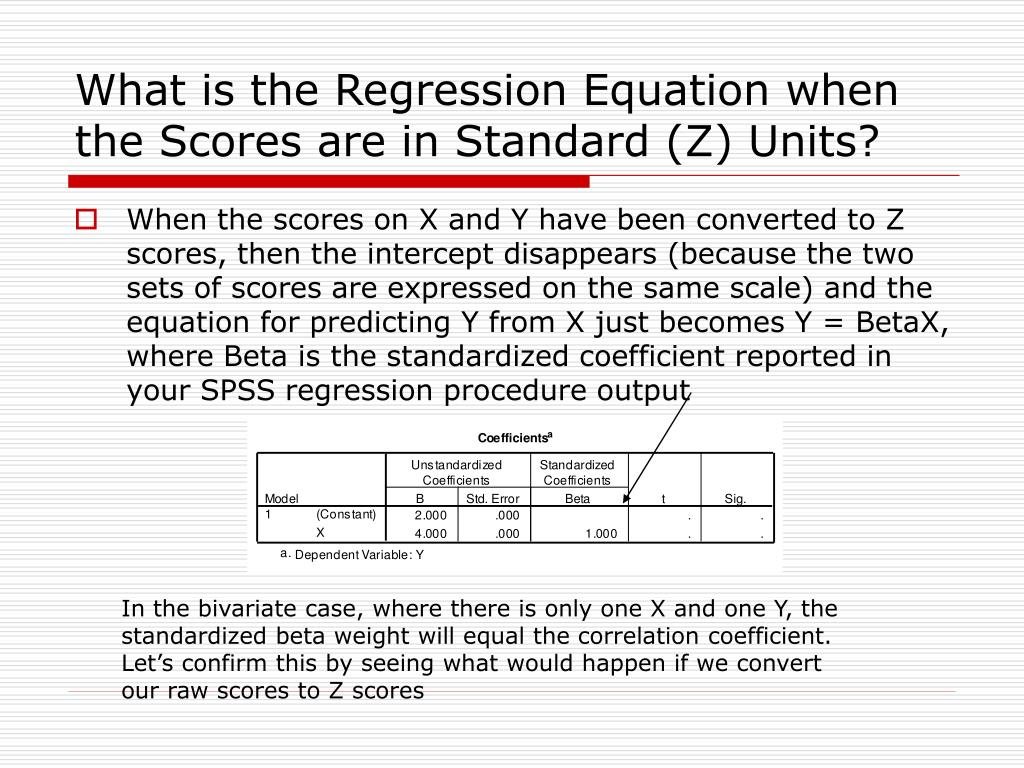 What is the Regression Equation when the Scores are in Standard (Z) Units?