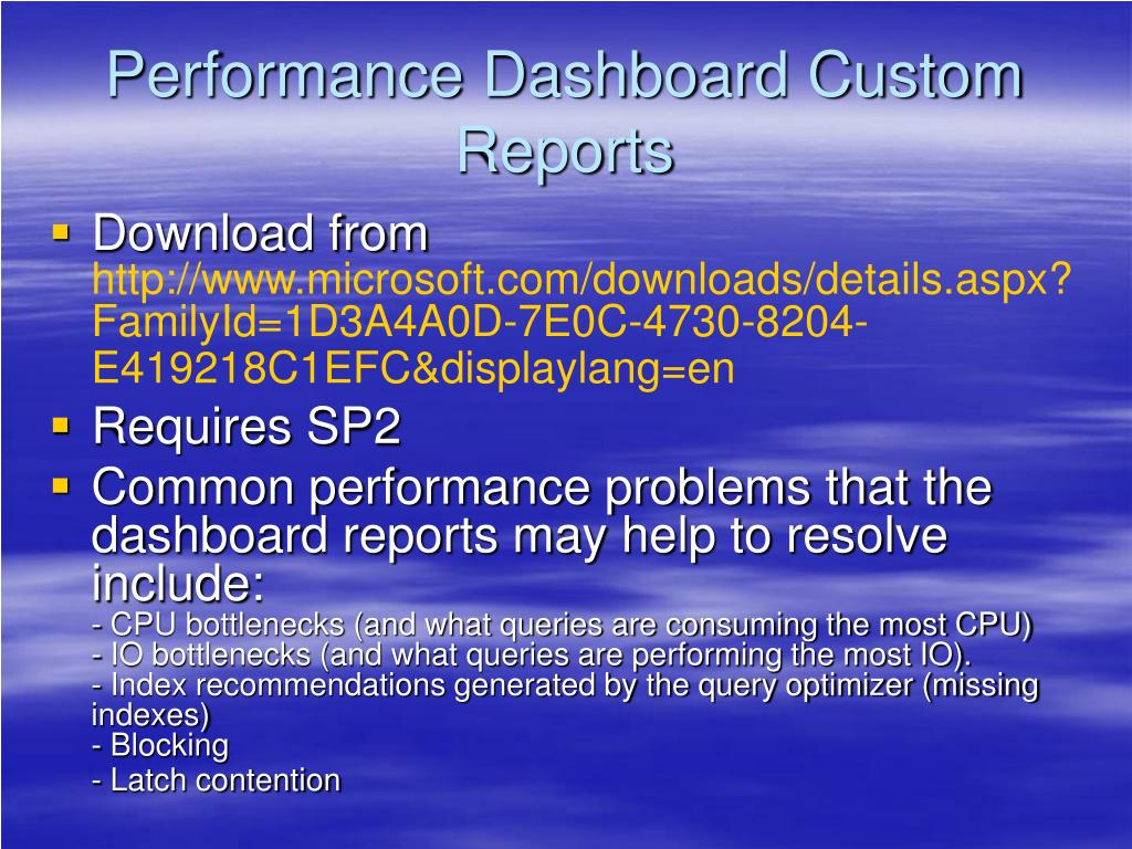 Performance Dashboard Custom Reports