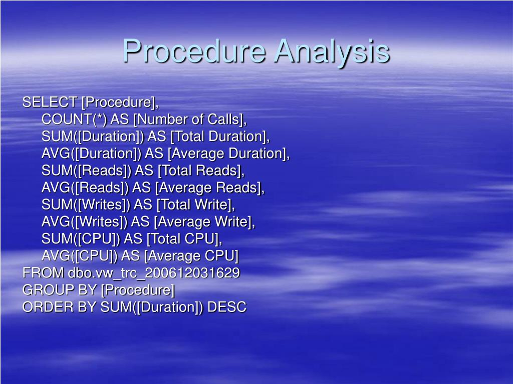 Procedure Analysis