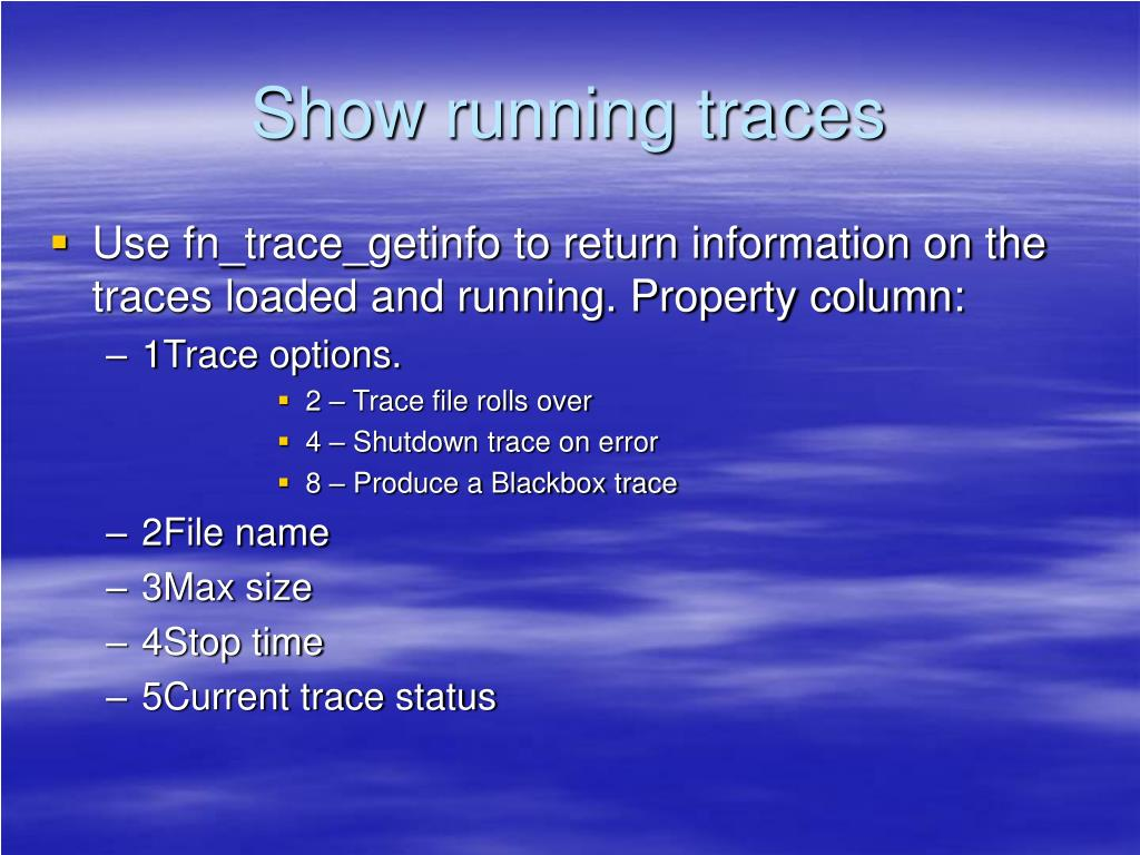 Show running traces
