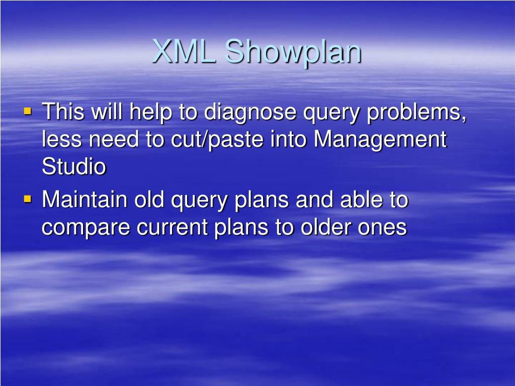 XML Showplan