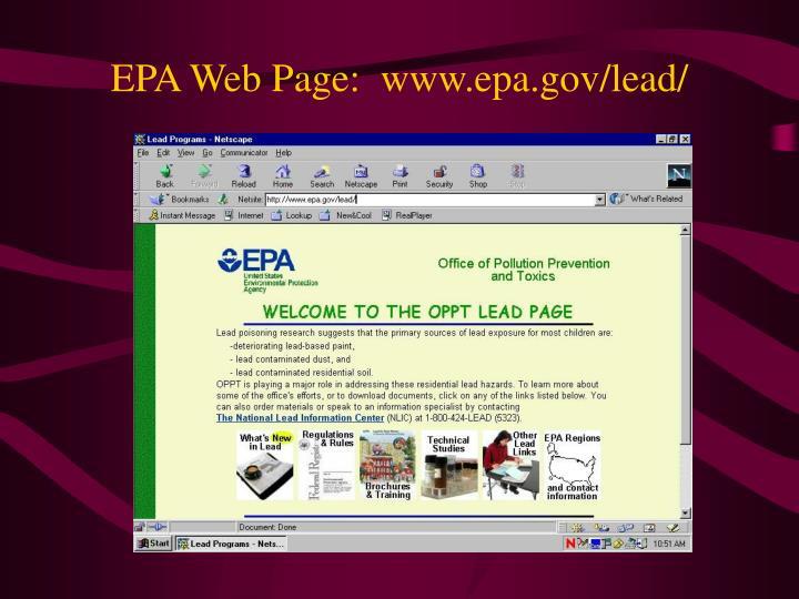 EPA Web Page:  www.epa.gov/lead/
