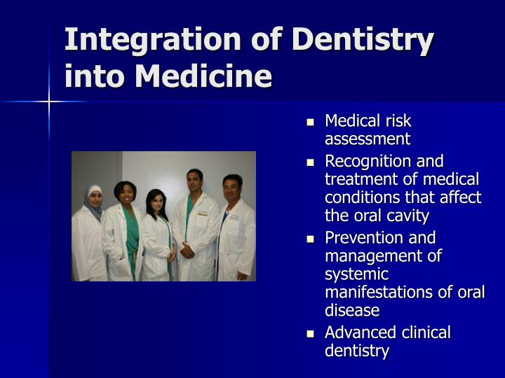Integration of dentistry into medicine