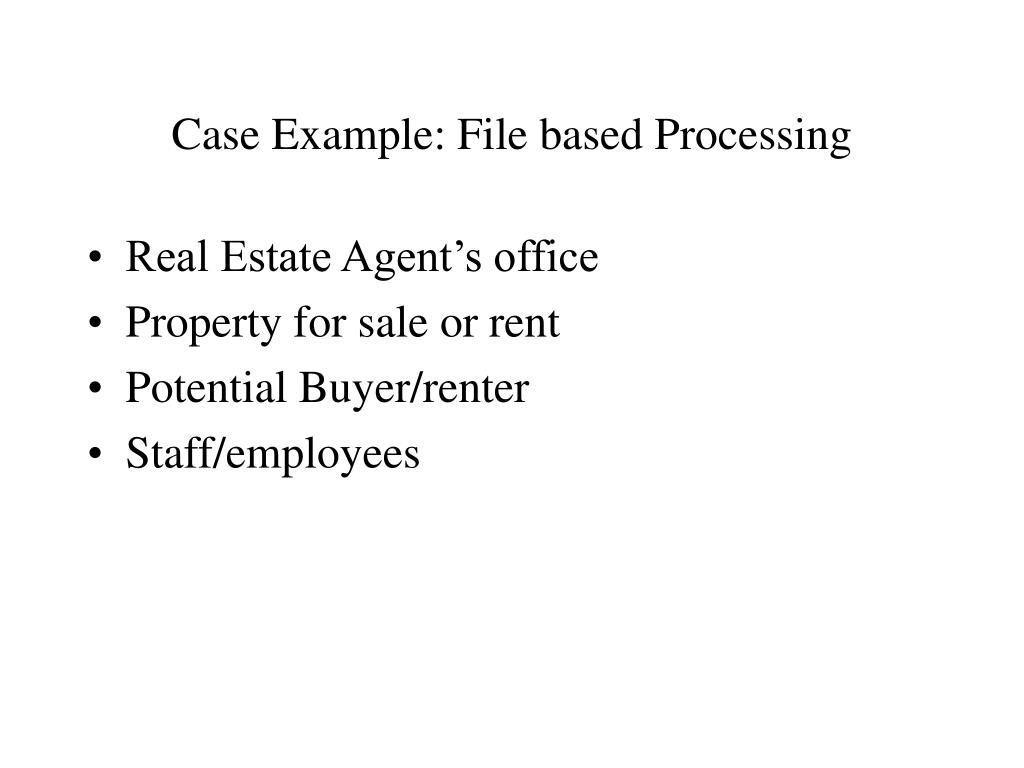 Case Example: File based Processing