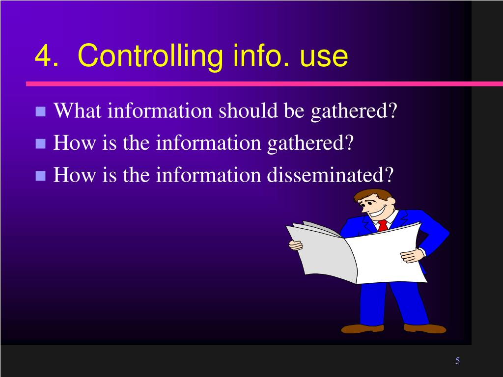4.  Controlling info. use