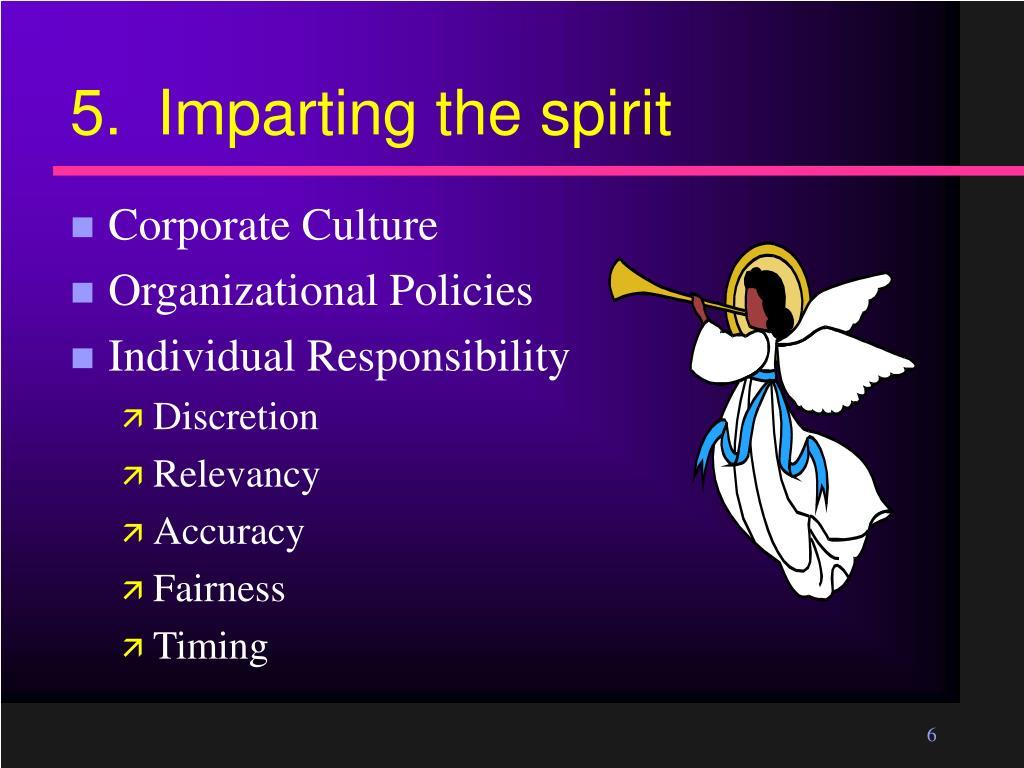 5.  Imparting the spirit