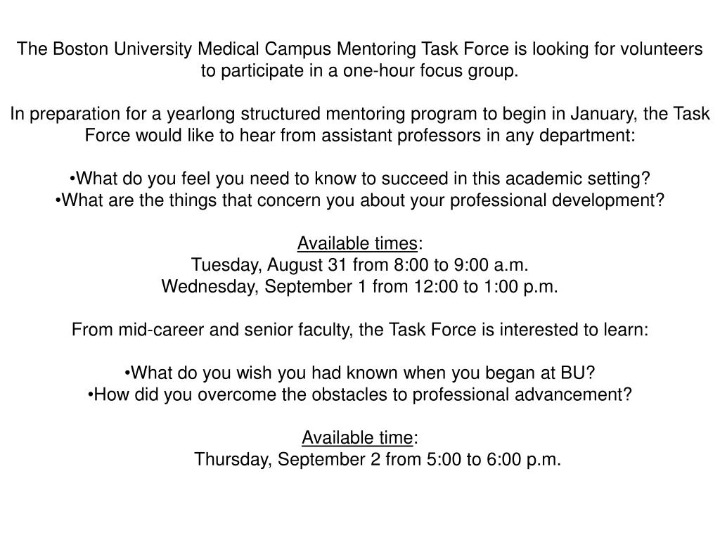 The Boston University Medical Campus Mentoring Task Force is looking for volunteers to participate in a one-hour focus group.