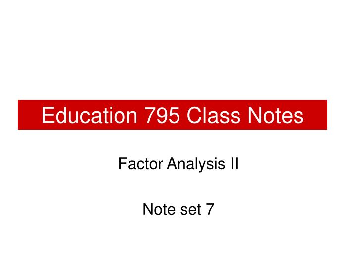 Education 795 class notes l.jpg