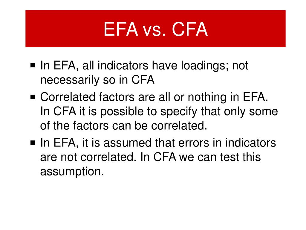EFA vs. CFA