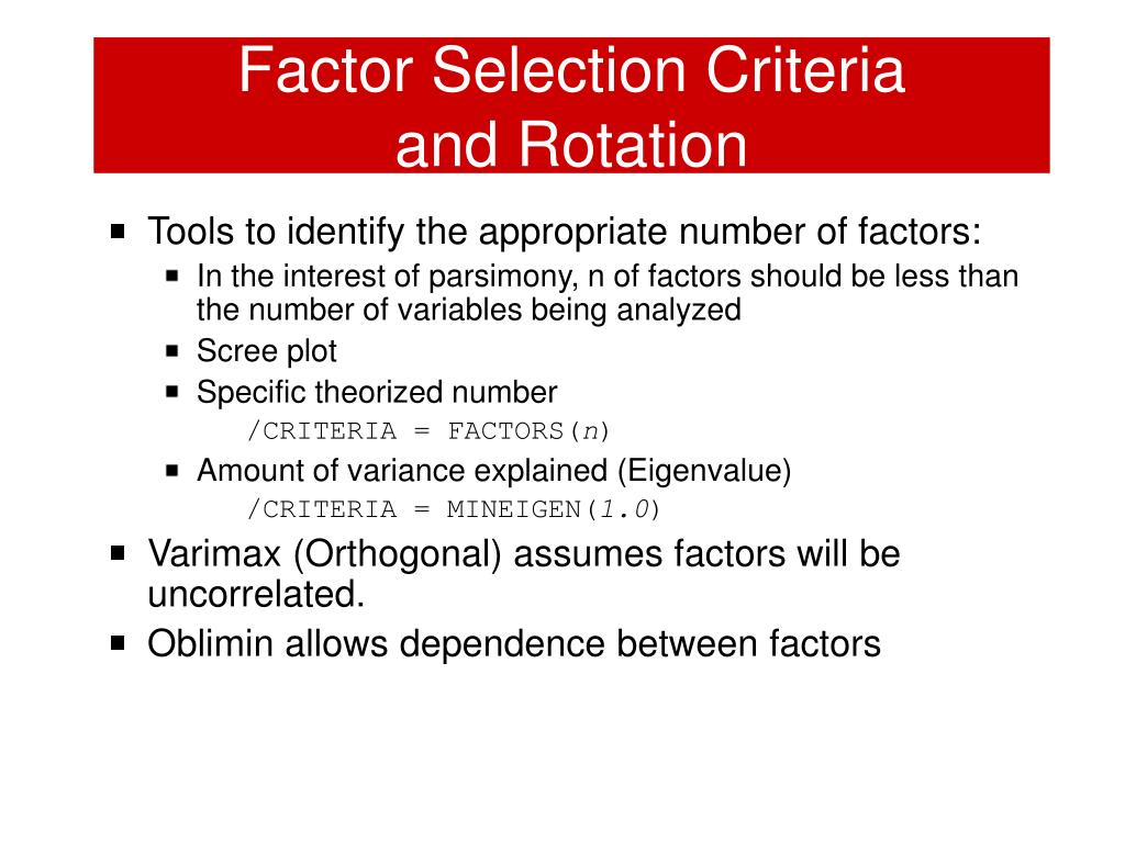 Factor Selection Criteria