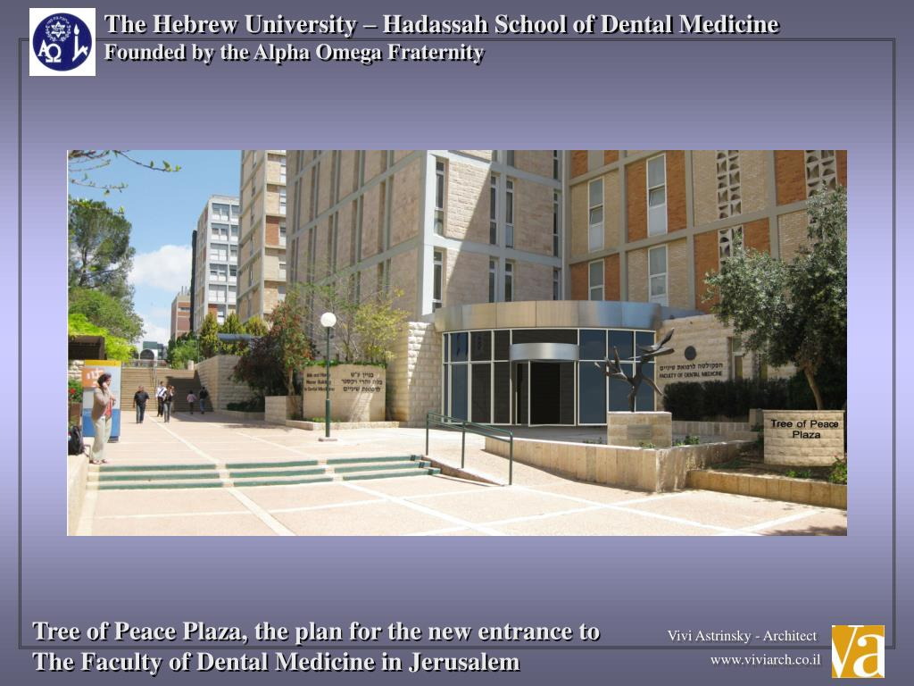 The Hebrew University – Hadassah School of Dental Medicine
