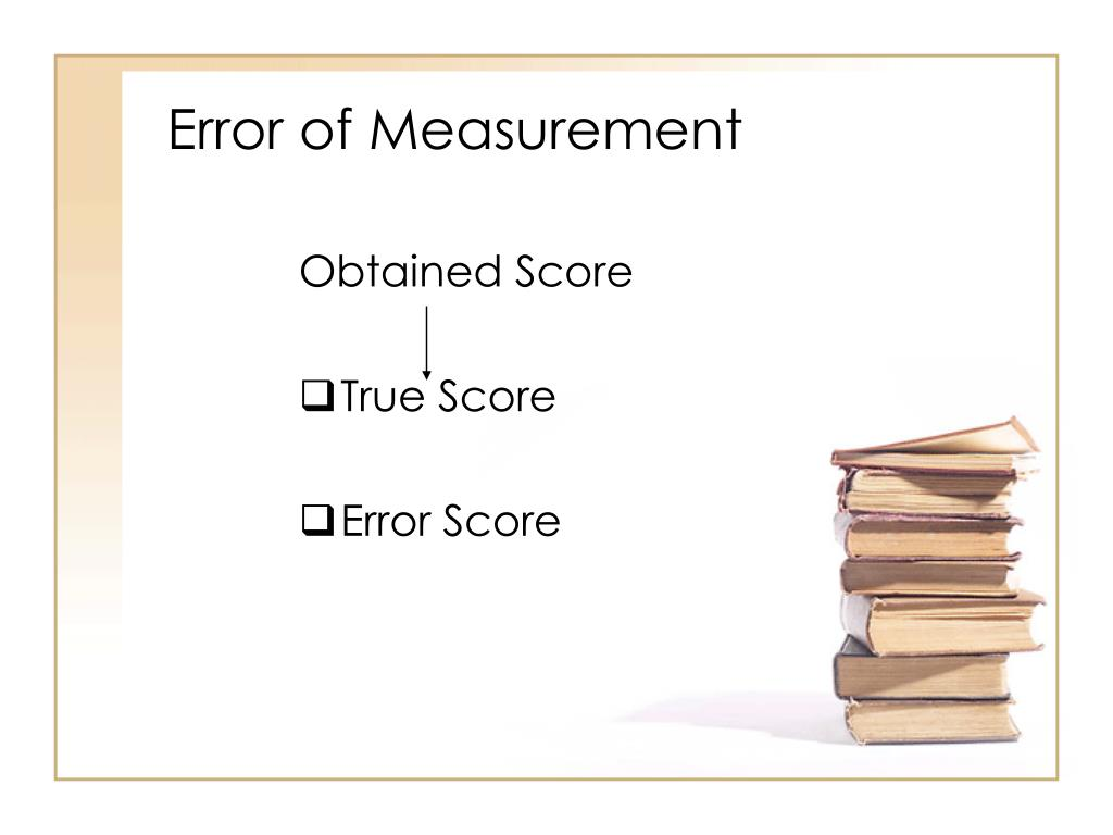 Error of Measurement