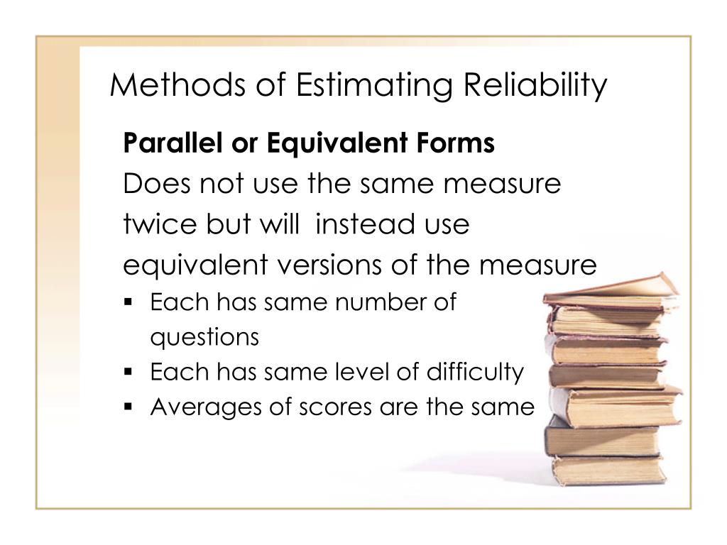 Methods of Estimating Reliability