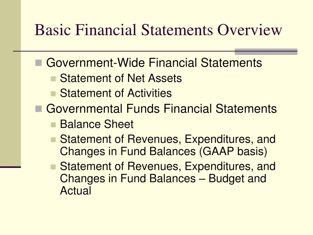Basic Financial Statements Overview