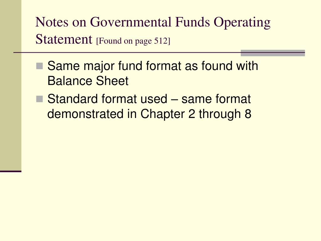 Notes on Governmental Funds Operating Statement