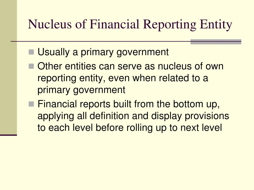 Nucleus of Financial Reporting Entity