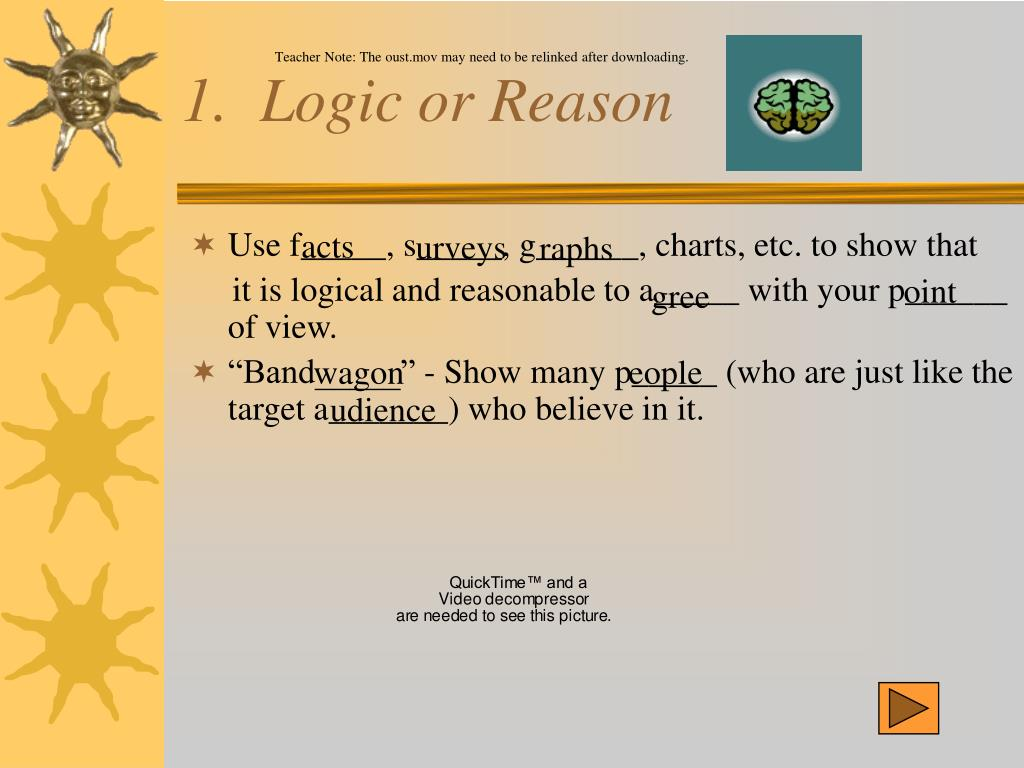 1.  Logic or Reason
