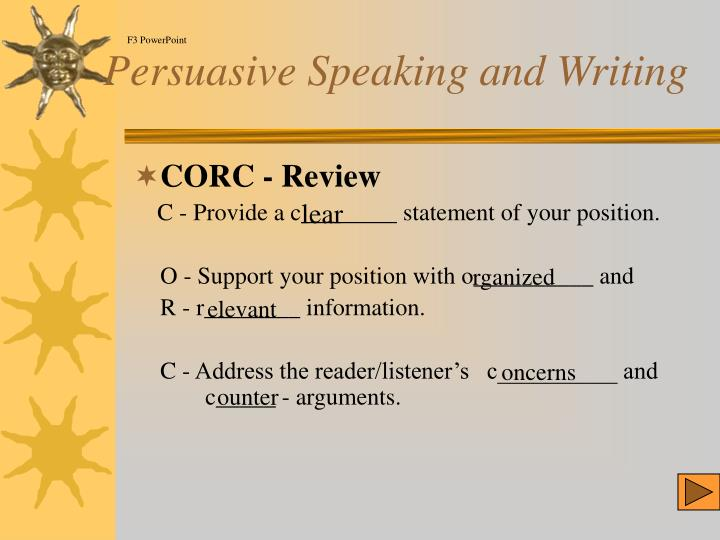 Persuasive speaking and writing l.jpg