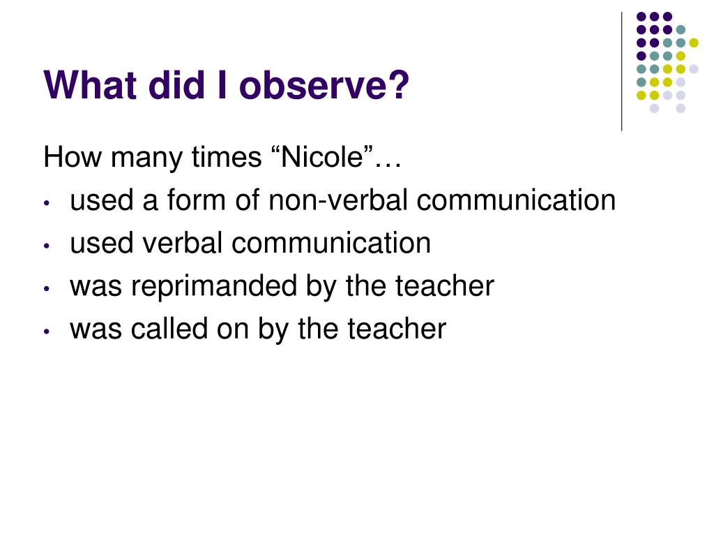 What did I observe?