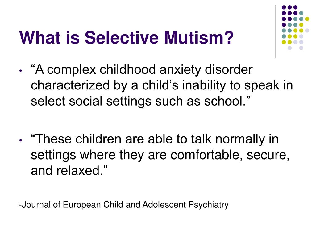 What is Selective Mutism?