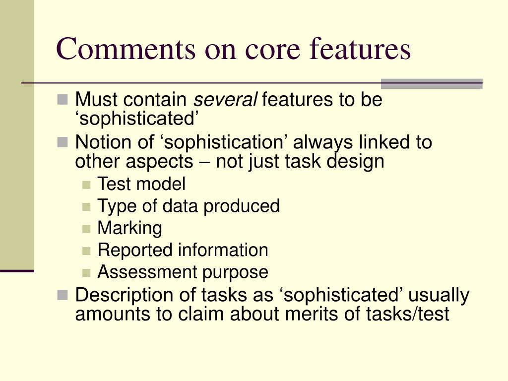 Comments on core features