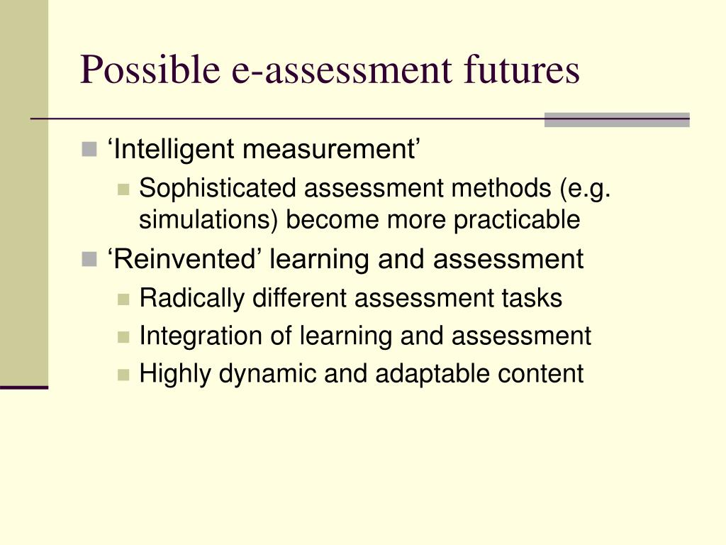 Possible e-assessment futures