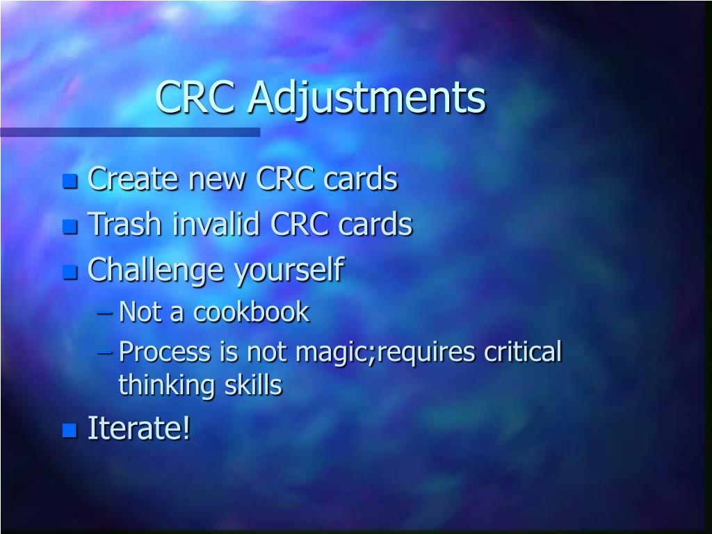 CRC Adjustments